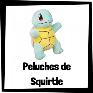 Lee más sobre el artículo Los mejores peluches de Squirtle