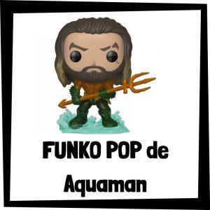 Figuras FUNKO POP baratas de Aquaman - Los mejores peluches de Aquaman - Peluche de Aquaman de DC barato de felpa