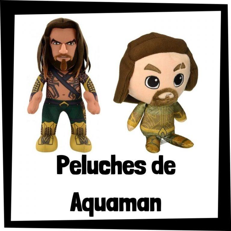 Los mejores peluches de Aquaman