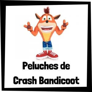 Los mejores peluches de Crash Bandicoot