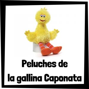 Peluches baratos de la gallina Caponata de Barrio Sésamo - Los mejores peluches de la gallina Caponata